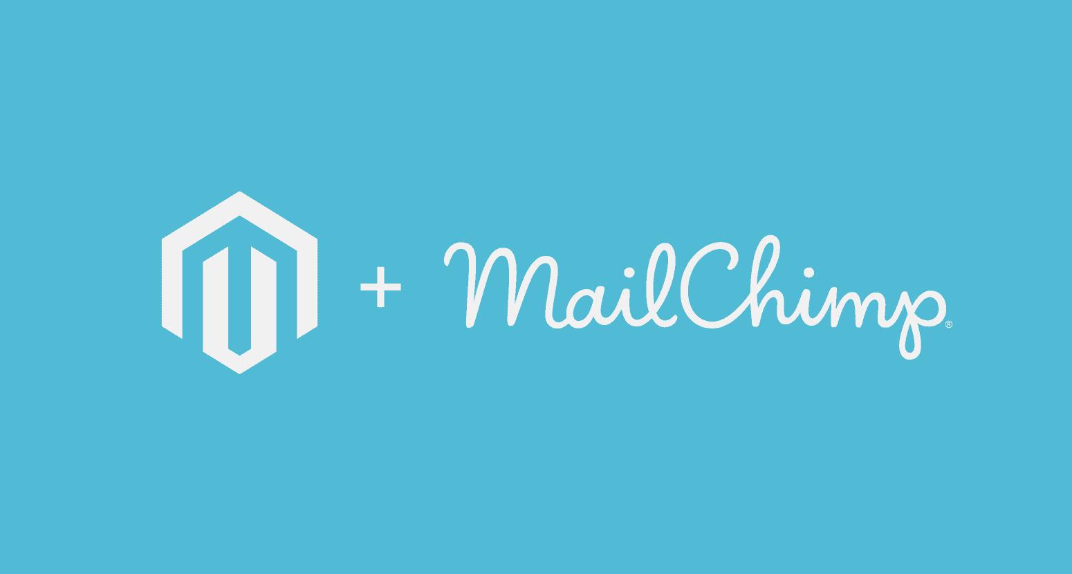 Integrating Magento and Mailchimp