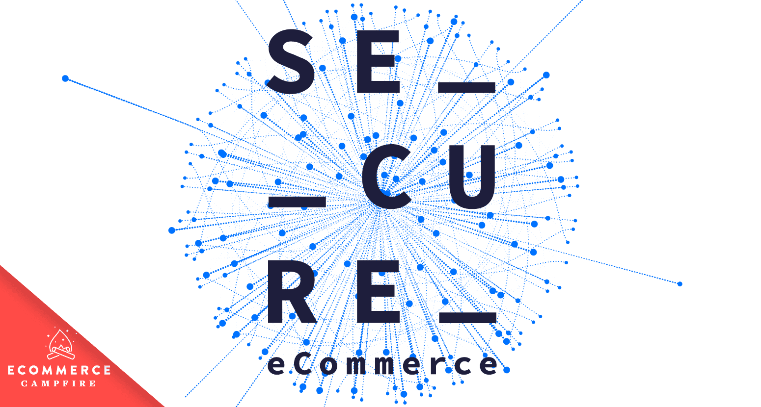 Secure Ecommerce