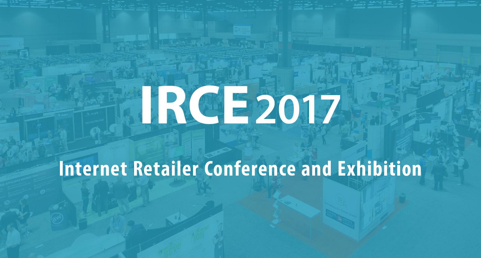 IRCE 2017 Recap