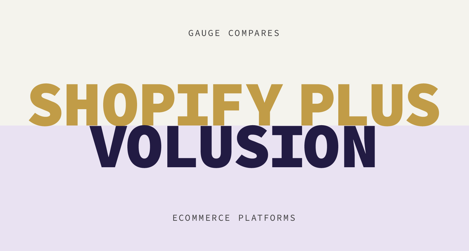 Comparing Shopify Plus to Volusion